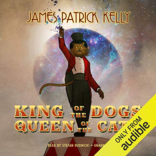 King of the Dogs, Queen of the Cats audiobook cover art