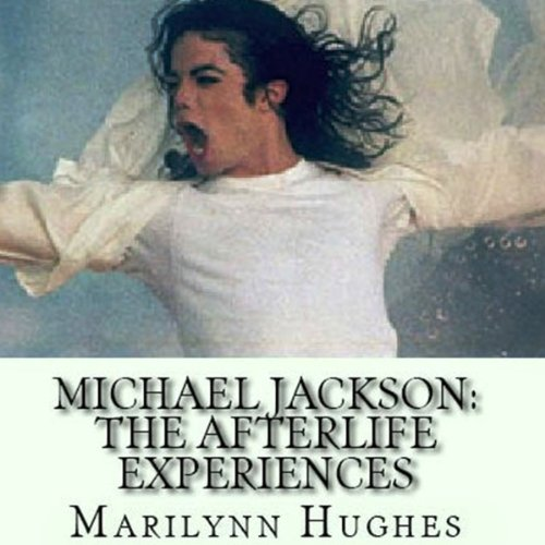 Michael Jackson: The Afterlife Experiences audiobook cover art