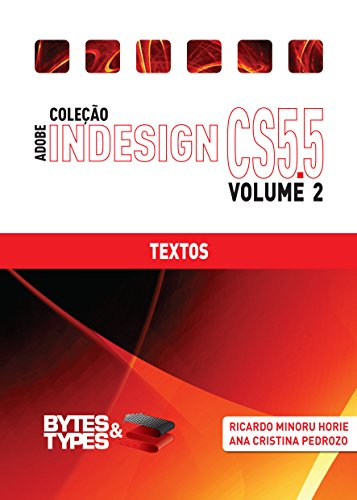 Coleção Adobe InDesign CS5.5 - Textos (Portuguese Edition)