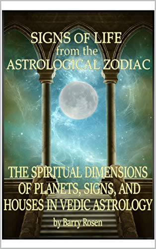Signs of Life from the Astrological Zodiac: The Spiritual Dimensions o