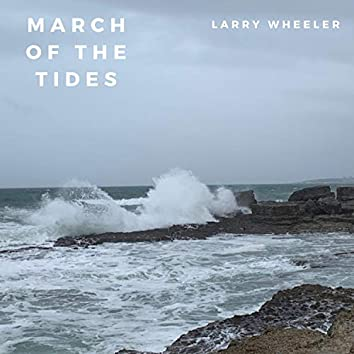 March of the Tides