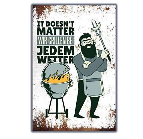 True Statements Retro Blechschild It Doesn't Matter - wir Grillen bei jedem Wetter - Metallschild mit Aufhängesystem ca 20x33cm - Vintage Grunge Style