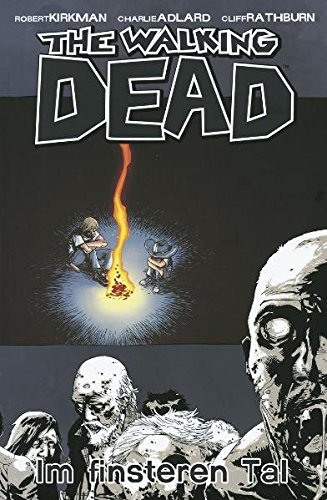 The Walking Dead 09: Im finsteren Tal