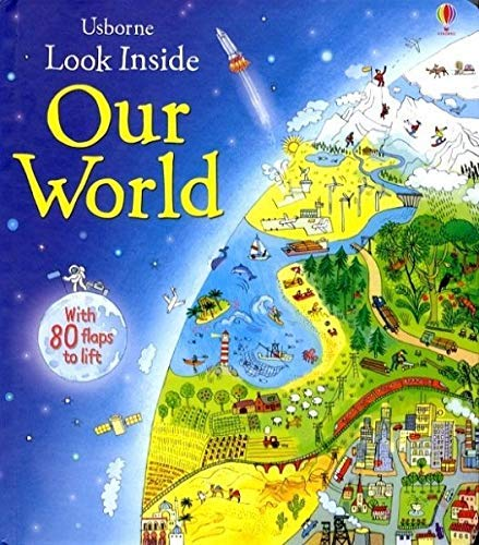 Look Inside Our World: 1 (Look Inside Board Books)