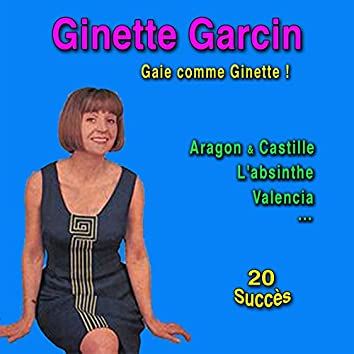 Gaie comme Ginette (20 succès) [1958 to 1963]