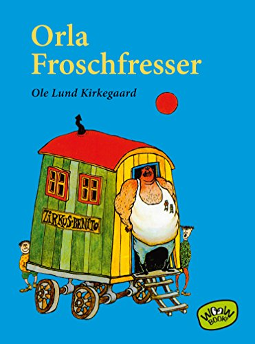 Orla Forschfresser (German Edition)