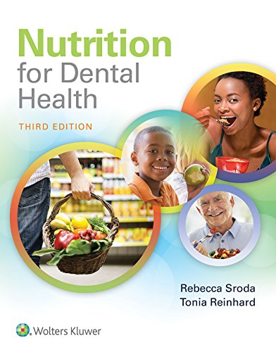Nutrition for Dental Health: A Guide for the Dental Professional: A Guide for the Dental Professional