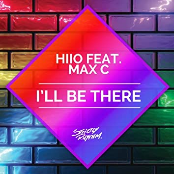 I'll Be There (feat. Max C) [Radio Edit]