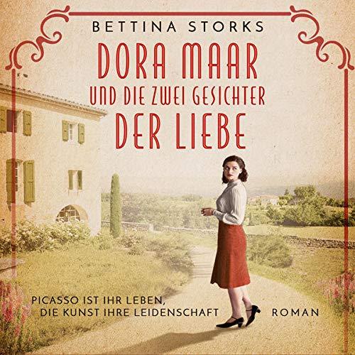 Dora Maar und die zwei Gesichter der Liebe Titelbild