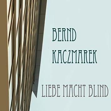 Liebe macht blind (Original Mix)