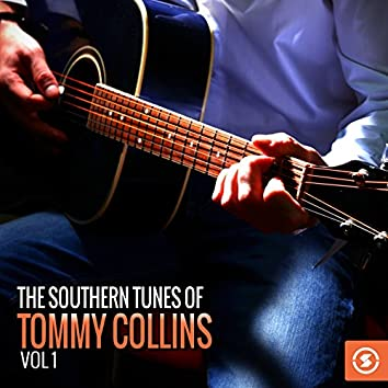 The Southern Tunes of Tommy Collins, Vol. 1