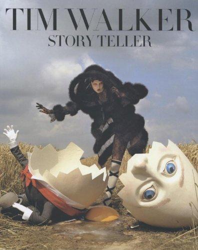 Walker, T: Tim Walker: Story Teller