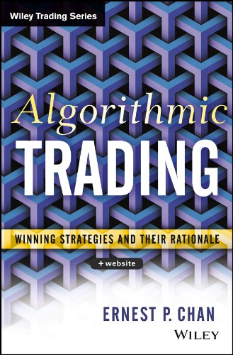 Algorithmic Trading: Winning Strategies and Their Rationale (Wiley Trading) (English Edition)