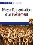 Réussir l'organisation d'un événement (Livres outils - Communication) - Format Kindle - 9782212167566 - 15,99 €