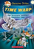 Time Warp (Geronimo Stilton Journey Through Time #7) (7)