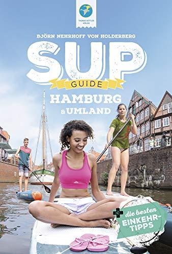 SUP-Guide Hamburg & Umland