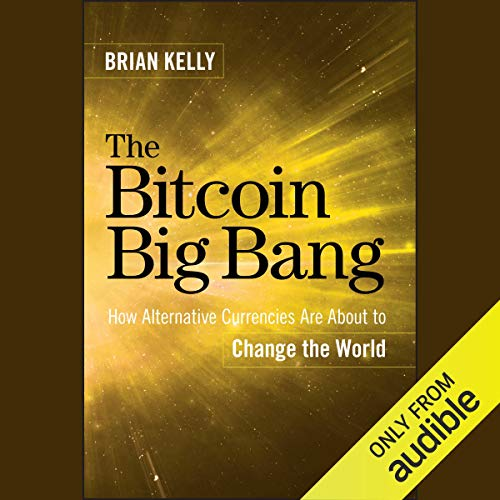 The Bitcoin Big Bang cover art