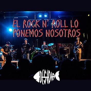 El rock n' roll lo ponemos nosotros (El rock n' roll lo ponemos nosotros)