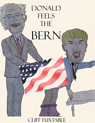 Donald Feels the Bern (Gay Presidential Candidate Erotica, Donald Trump Erotica, Populist Sexcapades)