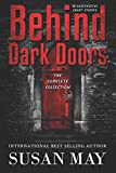 Behind Dark Doors The Complete Collection
