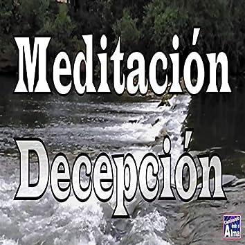 Meditación. Decepción.