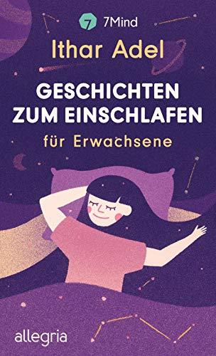 Buchseite und Rezensionen zu 'Geschichten zum Einschlafen: für Erwachsene' von Ithar Adel