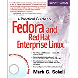 Practical Guide to Fedora and Red Hat Enterprise Linux, A (English Edition)