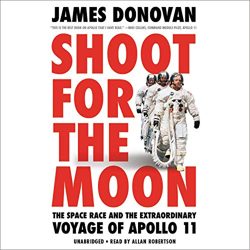 Shoot for the Moon Audiobook By James Donovan cover art