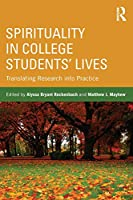 Spirituality in College Students' Lives