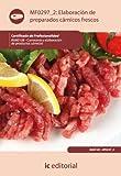 Elaboración de preparados cárnicos frescos. inai0108 - carnicería y elaboración de productos cárnicos