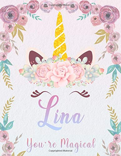 Lina: Personalized Unicorn Sketchbook For Girls With Pink Name. Unicorn Sketch Book for Princesses. Perfect Magical Unicorn Gifts for Her as Drawing ... to Draw. (Lina Unicorn Sketchbook, Band 1)