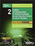 Corso di tecnologie e progettazione di sistemi elettrici ed elettronici. Per gli Ist. tecnici industriali. Con e-book. Con espansione online: 2