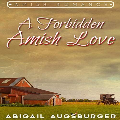 A Forbidden Amish Love audiobook cover art