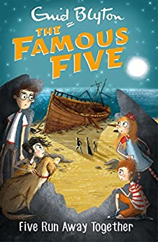 Five Run Away Together: Book 3 (Famous Five series) by [Enid Blyton]