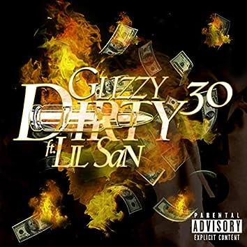 Dirty 30 (feat. Lil San)