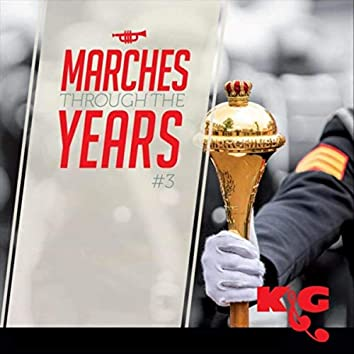 Marches Through the Years #3
