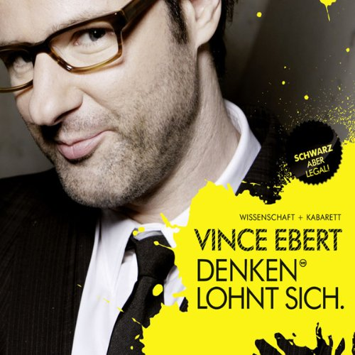 Denken lohnt sich                   By:                                                                                                                                 Vince Ebert                               Narrated by:                                                                                                                                 Vince Ebert                      Length: 1 hr and 19 mins     Not rated yet     Overall 0.0