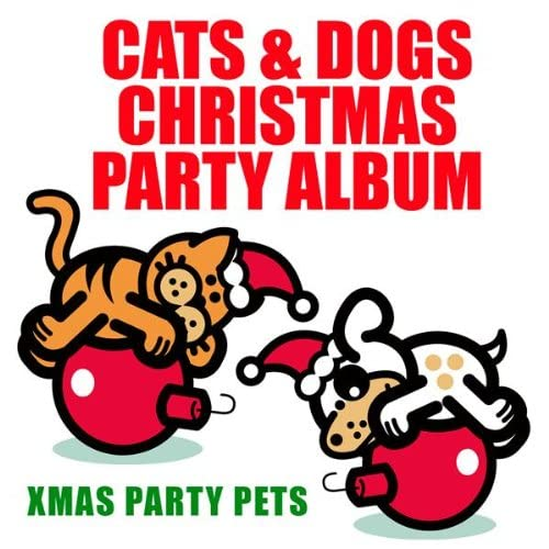 We Wish You A Merry Christmas Cats Dogs Mix By Xmas Party Pets On Amazon Music Amazon Com