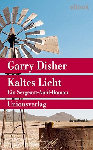 Kaltes Licht: Kriminalroman (Unionsverlag Taschenbücher)