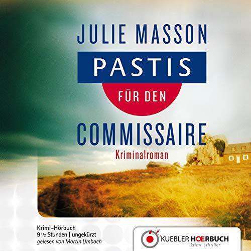 Pastis für den Commissaire audiobook cover art
