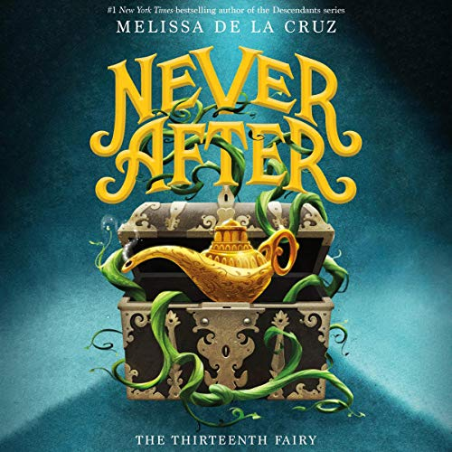 Never After: The Thirteenth Fairy cover art