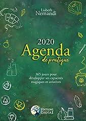 Agenda de pratique 2020 - 365 jours pour développer ses capacités magiques et créatives de Lisbeth Nemandi