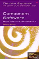 Component Software: Beyond Object-Oriented Programming (Component Software Series.)
