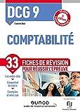 DCG 9 Comptabilité - 3e éd. : Réforme Expertise comptable (Expert Sup) (French Edition)