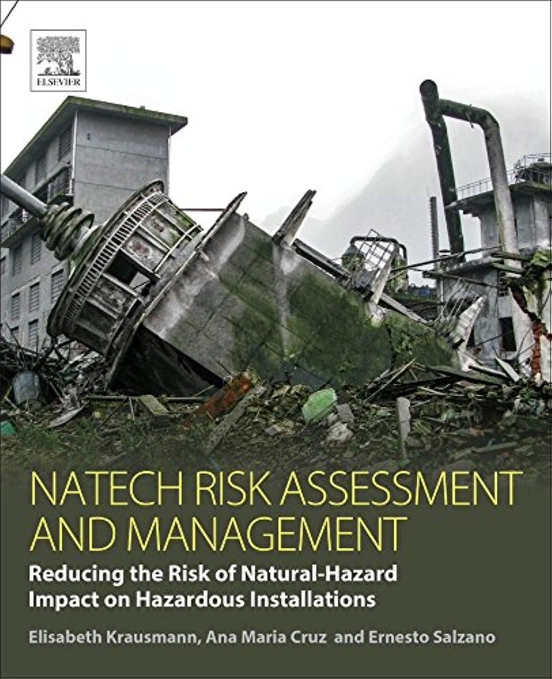 マーケティング朝ごはん種類Natech Risk Assessment and Management: Reducing the Risk of Natural-Hazard Impact on Hazardous Installations