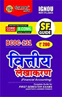 IGNOU BCOC-131 Choice Based Credit System Vitiye Lekhakaran (Financial Accounting) SF Complete Guide for for in First Semester Exam