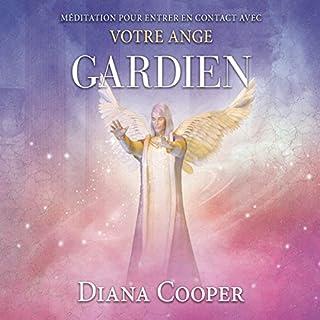 Couverture de Médiations pour entrer en contact avec votre ange gardien