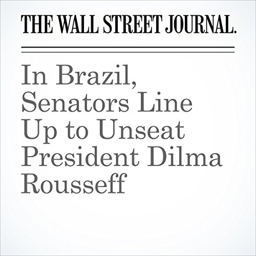 In Brazil, Senators Line Up to Unseat President Dilma Rousseff cover art