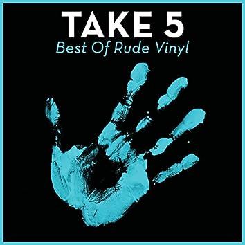 Take 5 - Best Of Rude Vinyl