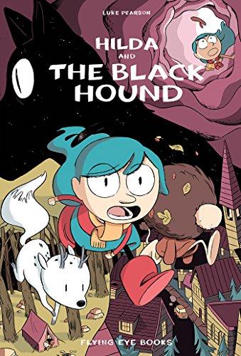 Hilda and the Black Hound: Hilda Book 4 (Hildafolk)